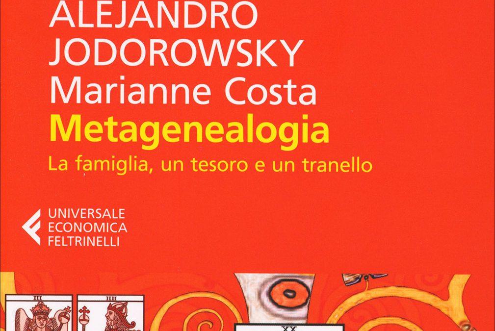 Metagenealogia – A. Jodorowsky, M. Costa